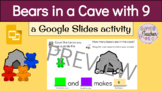 Bears in a Cave (9) with Google Slides