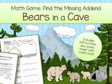 Bears in a Cave Missing Addend Math Game, Score Card, & Ma