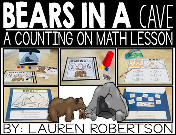 Bears in a cave: A counting on math lesson