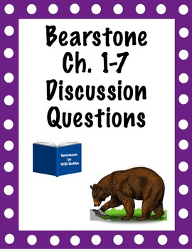 Bearstone Chapters 1-7 Discussion Questions