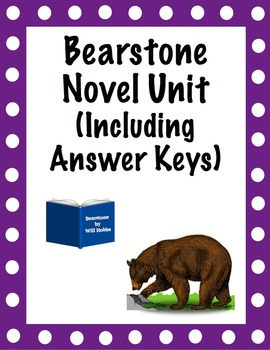 Bearstone Novel Unit