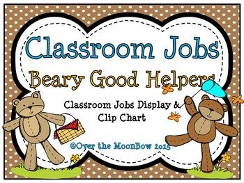 Beary Good Helpers Bear Themed Classroom Jobs Display & Clip Chart