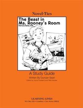 Beast in Ms. Rooney's Room - Novel-Ties Study Guide