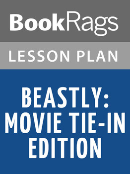 Beastly Movie Tie-in Edition Lesson Plans