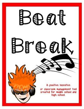 Beat Break - A Positive Incentive Tool