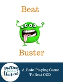Beat Buster - A Role-Playing Game to Beat OCD