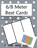 Beat Cards for Preparing, Presenting, and Practicing 6/8 R