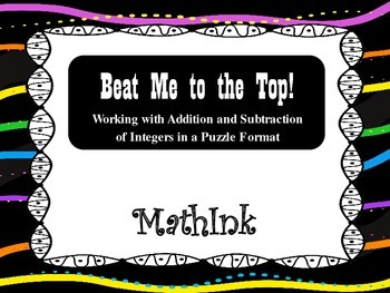 Beat Me to the Top (Practice with Integer Addition and Subtraction)