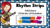 Rhythm Strips-Standard, Stick/Kodaly and Iconic Notation