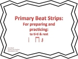 Music Beat Strips: Primary Edition for ta & ti-ti preparation