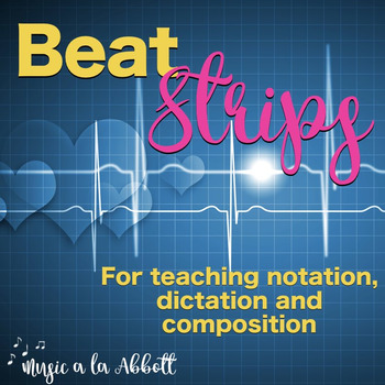 Music Beat Strips for Rhythmic Notation and Dictation