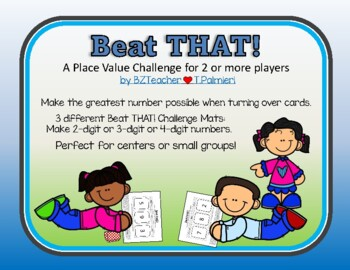 Beat THAT! practicing Place Value - to tens, hundreds, or thousands
