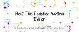 Beat The Teacher Addition Edition
