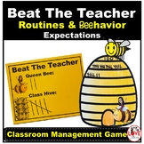 Beat The Teacher- Routines & Expectations