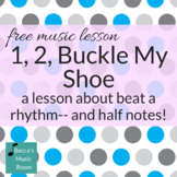 Beat and Rhythm Music Lesson: 1, 2, Buckle My Shoe