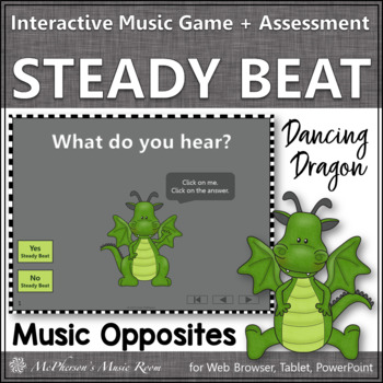 Beat or No Beat - Interactive Music Game + Assessment {dragon}