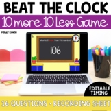 Beat the Clock: 10 More, 10 Less