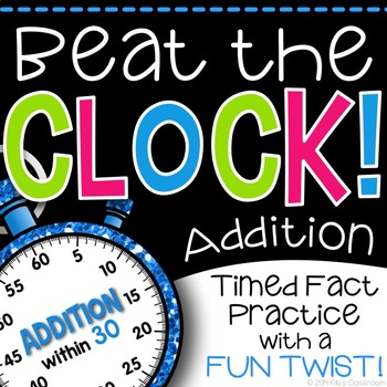 Addition Fact Fluency - A Fun Twist on Timed Tests