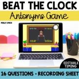 Beat the Clock Antonyms
