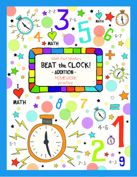 Beat the Clock Math Facts Mastery Addition
