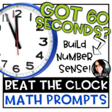 Beat the Clock Math Prompts 100 TASKS! Build Number Sense Grades 4-5