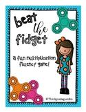 Beat the Fidget! Multiplication Fluency Games!