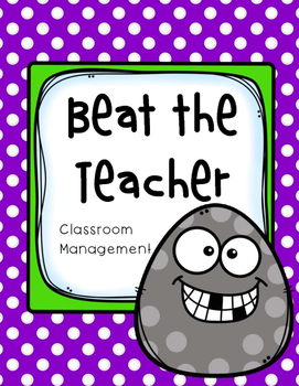 Beat the Teacher Classroom Management