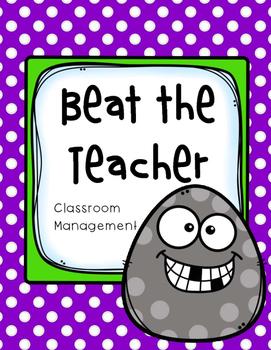 Beat the Teacher Classroom Management