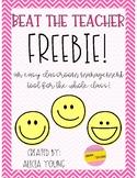 Beat the Teacher Freebie!