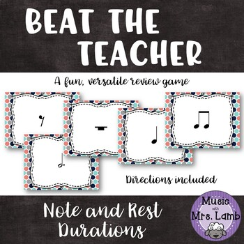 Beat the Teacher: Note and Rest Duration