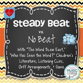 Steady Beat - No Beat BUNDLE - Lesson, Songs, Listening Cl
