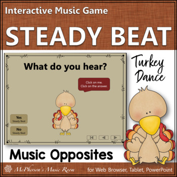 Thanksgiving Music Game Steady Beat vs No Steady Beat {Interactive} Turkey Dance