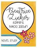 Beatrice Zinker The Upside Down Thinker Novel Study