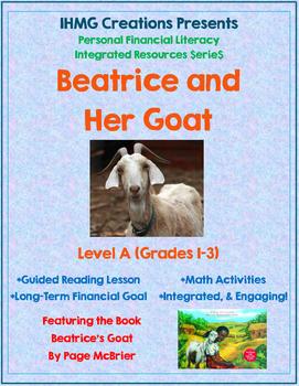 """Beatrice's Goat""-No Prep Level A (ELA/Math/Personal Financial Literacy)"