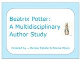 Beatrix Potter: A Multidisciplinary Author Study