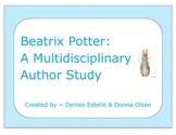 Beatrix Potter: A Multidisciplinary Author Study