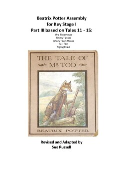 Beatrix Potter Class Play or Assembly for Key Stage I (5 – 7 year olds) Part III
