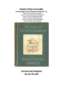 Beatrix Potter Class Play or Assembly for Key Stage I (5 – 7 year olds) Part IV