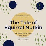 Beatrix Potter's Squirrel Nutkin: Depth&Complexity, STEAM, & Math Tasks