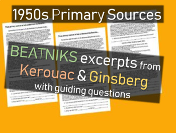 Beats, Beatnicks, Kerouac - 1950s Primary Source Documents with Questions
