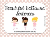 Beautiful Ballerina Sentences for Sentence Formulation