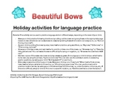 Beautiful Bows - Holiday activities for language practice