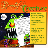 Beautiful Creature: A Lesson in Aesthetics and Acceptance