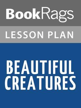 Beautiful Creatures Lesson Plans
