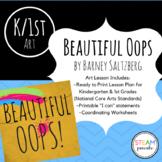 Beautiful Oops Art Lesson ACAS Aligned K/1st