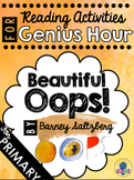 Beautiful Oops! - Genius Hour Reading Activity for PRIMARY Students