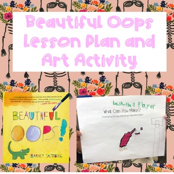 Beautiful Oops Lesson Plan