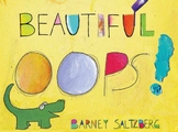 Beautiful Oops by Barney Salzberg - Art Integrated Literacy Lesson Plan