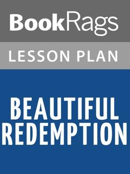 Beautiful Redemption Lesson Plans