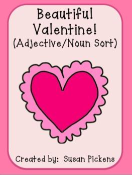 Beautiful Valentine! (Adjective/Noun Sort)